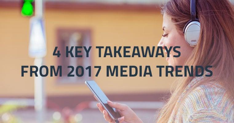 4_Key_Takeaways_from_2017_Media_Consumption_Trends_blog.jpg
