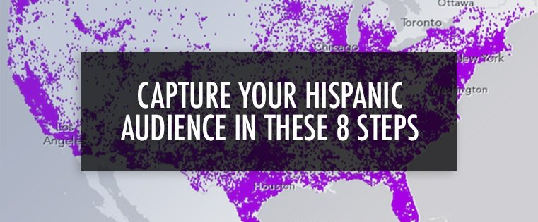 CaptureYourHispanicAudienceIn8Steps_blog.jpg