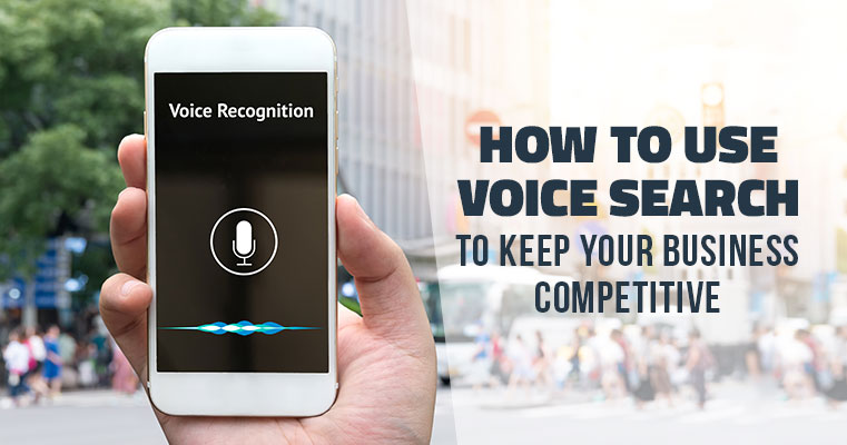 How_To_Use_Voice_Search_To_Keep_Your_Business_Competitive_blog