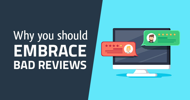 Why_You_Should_Embrace_Bad_Reviews_blogv2